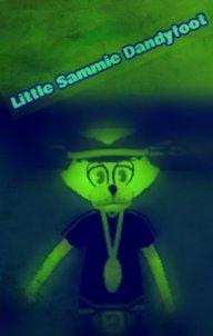 Little Sammie Dandyfoot